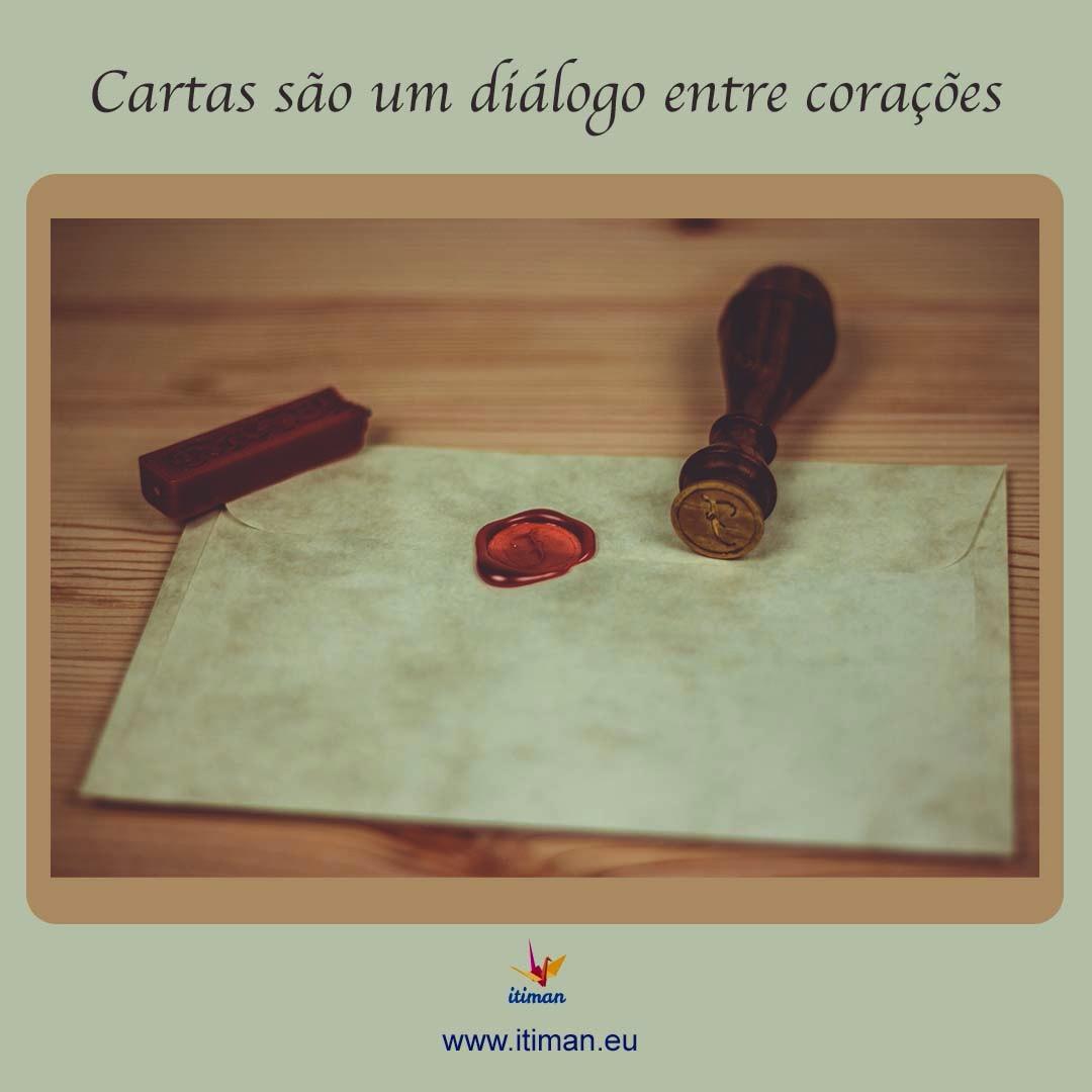 Cartas são um diálogo entre corações